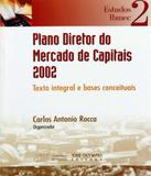 Plano Diretor Do Mercado De Capitais 2002 - Jose olympio (record)