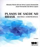 Planos De Saude No Brasil - Doutrina E Jurisprudencia - 02 Ed - Saraiva