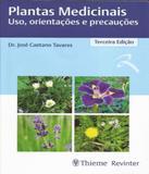 Plantas Medicinais - Uso, Orientacoes E Precaucoes - 03 Ed - Thieme - revinter