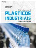 Plásticos industriais - Teoria e aplicações