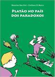 Platão no País dos Paradoxos - Editora rocco
