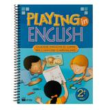 Playing in english - 2. ano - Ftd - agua branca