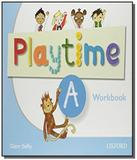 Playtime a workbook - Oxford