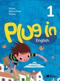 Plug In English - 1º Ano - Saraiva