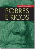Pobres e Ricos: Uma Fábula Econômica e os Ensinamentos Justos de Jesus de Nazaré - Garimpo editorial