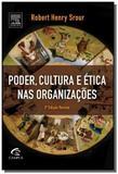 Poder, cultura e ética nas organizações