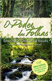 Poder das Folhas, O : Banhos, Defumações e Magias - Arole