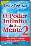 Poder Infinito da Sua Mente,o-v.02 - Da mente