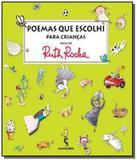 Poemas que Escolhi Para as Crianças - Antologia de Ruth Rocha - Moderna - paradidatico