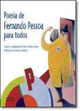 Poesia de Fernando Pessoa Para Todos - Martins fontes