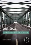 Política - Conceitos-Chave em Filosofia