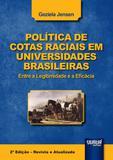 Política de Cotas Raciais em Universidades Brasileiras - Juruá