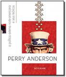Politica externa norte-americana e seus teoricos, - Boitempo