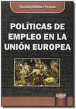 Politicas de empleo en la union europea - Jurua