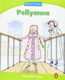 Pollyanna - Longman penguin (pearson)