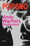 Popismo - Os anos sessenta segundo Warhol