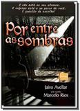 Por Entre as Sombras - Itapua