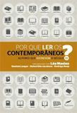 Por que ler os contemporâneos? - Autores que escrevem o século 21
