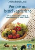 Por que me tornei vegetariano - Editora do conhecimento