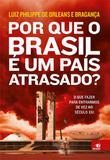 Por que o Brasil é um País Atrasado - Novo conceito