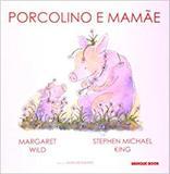 Porcolino e Mamãe - Brinque-book
