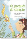 Porquês do Coração, Os - Editora do brasil - paradidático