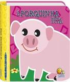 Porquinha Tita, A - Chacoalhe-me! - Todolivro