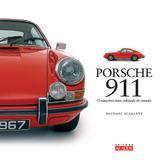 Porsche 911 - O esportivo mais cobiçado do mundo