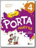 Porta Aberta - Ciências - 4  Ano - 03Ed/14 - Ftd