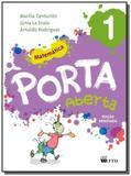 PORTA ABERTA: MATEMATICA - 1o ANO - Ftd