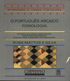 Portugues Arcaico, O - Fonologia - Contexto