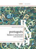 Portugues basico e essencial com exercicios - Lexikon
