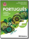 PORTUGUES: CONTEXTO, INTERLOCUCAO E SENTIDO - 2o A - Moderna - didaticos