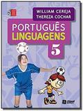 PORTUGUES - LINGUAGENS: 5o ANO - ACOMPANHA CD ROM - Atual didatico