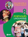 Português - Linguagens - 8º Ano - 8ª Ed. 2017 - Atual