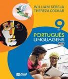 Portugues Linguagens - 9 Ano - Ef Ii - Atual - didatico (saraiva)