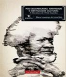Pos-colonialismo, Identidade E Mesticagem Cultural - Ufmg