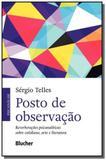 Posto de observacao - reverberacoes psicanaliticas - Eeb - edgard blucher