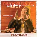 Pra. Ludmila Ferber - Nunca Pare De Lutar - Ao Vivo - CD Playback - Som livre