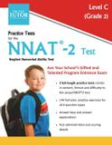 Practice Tests for the NNAT 2 Test - Level C - Test tutor publishing, llc