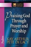 Praising God Through Prayer and Worship - Harvest books - usa