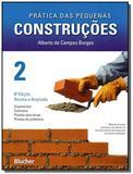 Pratica das pequenas construcoes - vol.2 - Edgard blucher
