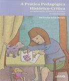 Pratica Pedagogica Historico-critica, A - Autores associados