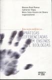 Práticas Diferenciadas em Ensinos e Biologias - Mercado de letras