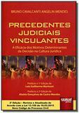 Precedentes judiciais vinculantes a eficacia dos01 - Jurua