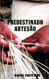 Predestinado Artesão - All print