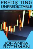 Predicting the Unpredictable - Rothman consulting group, inc.