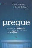 Pregue - Quando a Teologia encontra-se com a Prática - Fiel editora