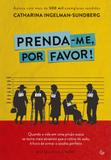 Prenda-me, Por Favor! - Gutenberg - autentica