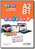 Preparacion al dele escolar a2/b1 - libro - Edelsa